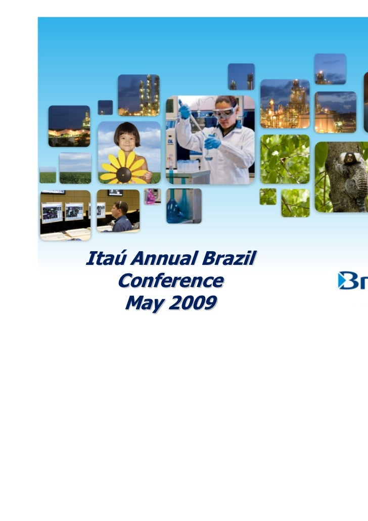 Itaú Annual Brazil   Conference    May 2009