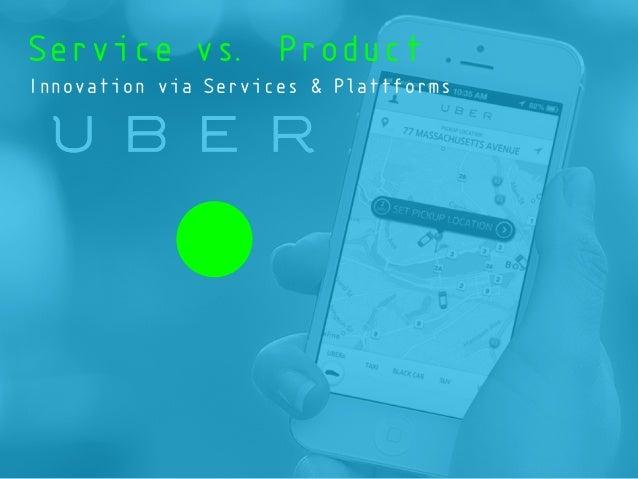 Service vs. Product Innovation via Services & Plattforms