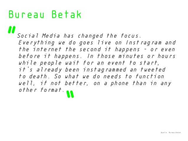 """"""" """" Bureau Betak Social Media has changed the focus. Everything we do goes live on Instragram and the internet the second ..."""