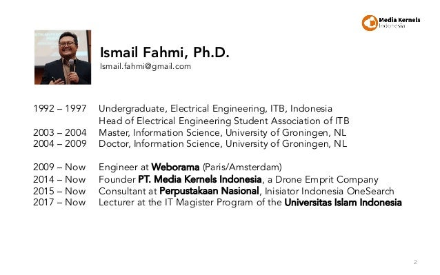 2 1992 – 1997 Undergraduate, Electrical Engineering, ITB, Indonesia Head of Electrical Engineering Student Association of ...