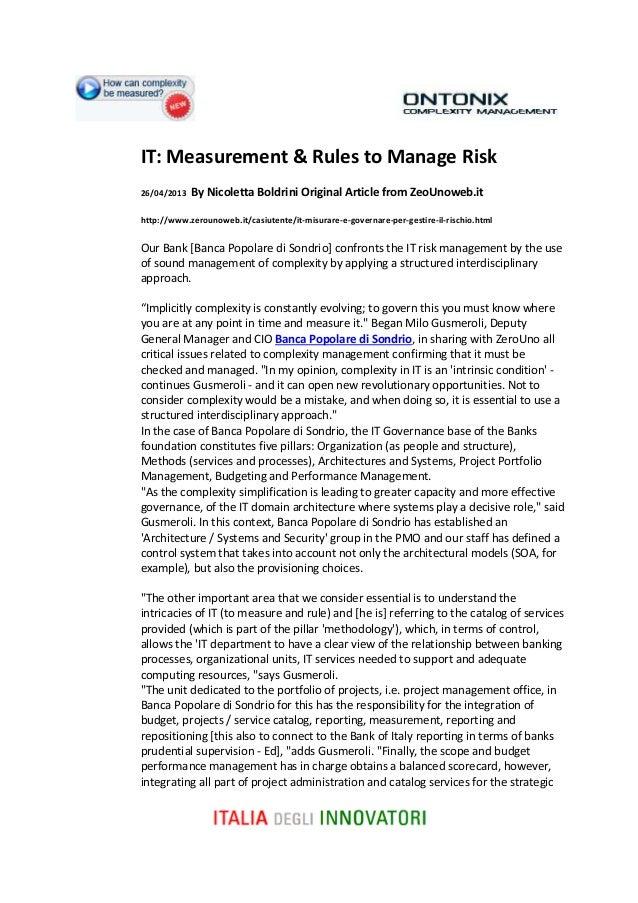 IT: Measurement & Rules to Manage Risk 26/04/2013 By Nicoletta Boldrini Original Article from ZeoUnoweb.it http://www.zero...