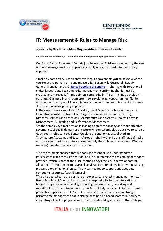 IT: Measurement & Rules to Manage Risk26/04/2013 By Nicoletta Boldrini Original Article from ZeoUnoweb.ithttp://www.zeroun...