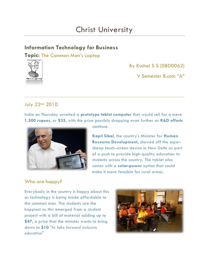 Christ University Information Technology for Business Topic: The Common Man's Laptop                                      ...