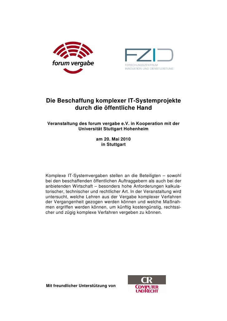 Die Beschaffung komplexer IT-Systemprojekte         durch die öffentliche HandVeranstaltung des forum vergabe e.V. in Koop...