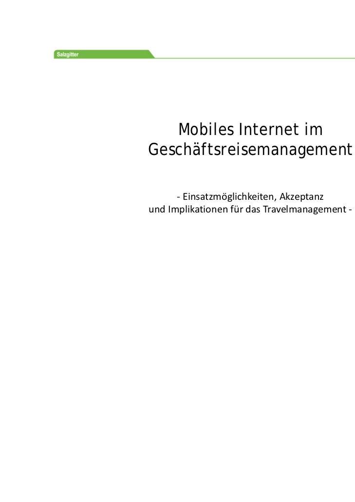 Prof.Dr.Ernst‐OttoThiesing   Mobiles Internet imGeschäftsreisemanagement      ‐ Einsatzmöglichkeiten,AkzeptanzundImp...