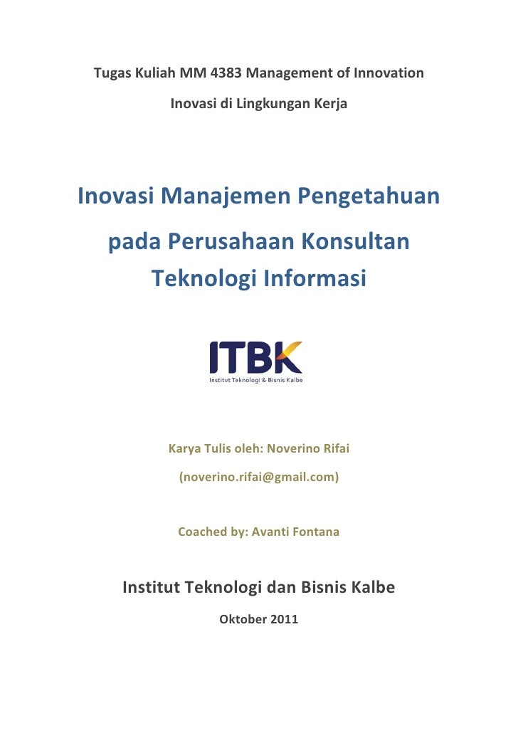 Tugas Kuliah MM 4383 Management of Innovation           Inovasi di Lingkungan KerjaInovasi Manajemen Pengetahuan  pada Per...