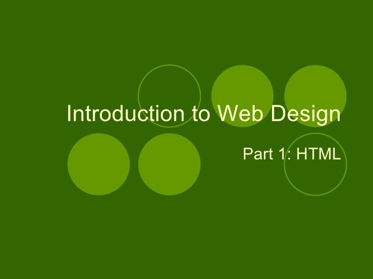 Introduction to Web Design Part 1: HTML