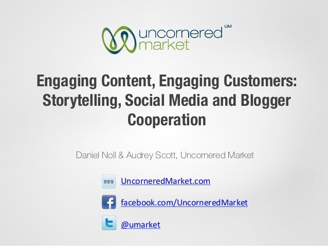 Engaging Content, Engaging Customers: Storytelling, Social Media and Blogger               Cooperation     Daniel Noll & A...