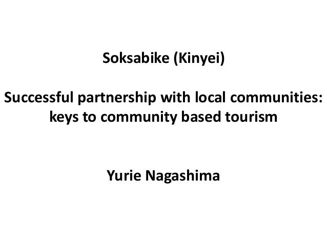 Soksabike (Kinyei) Successful partnership with local communities: keys to community based tourism Yurie Nagashima