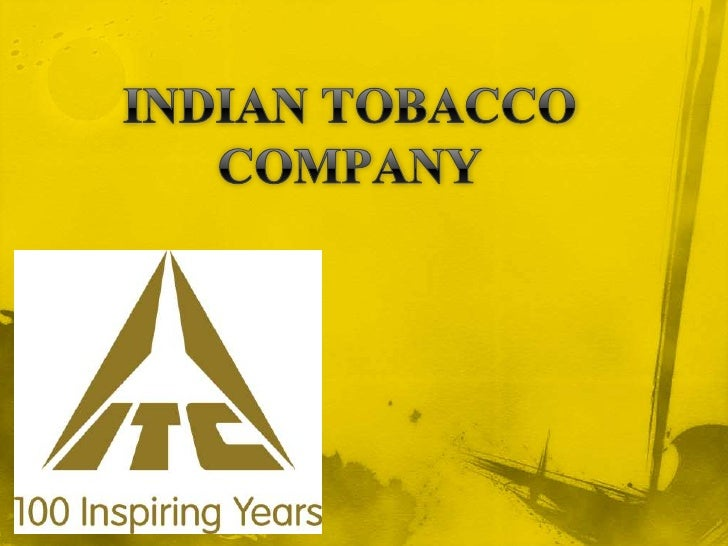 INDIAN TOBACCO COMPANY<br />