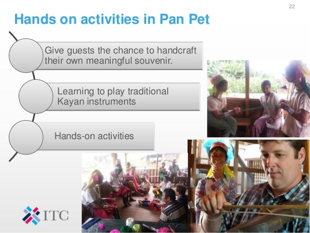 Hands on activities in Pan Pet 22 Give guests the chance to handcraft their own meaningful souvenir. Learning to play trad...