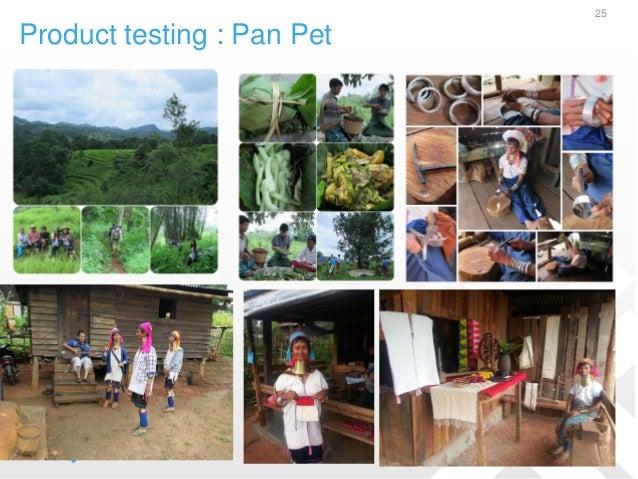 Product testing : Pan Pet 25