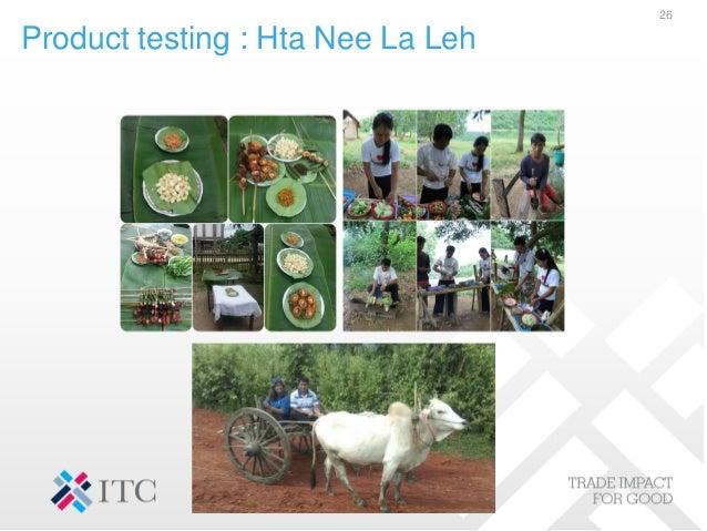 Product testing : Hta Nee La Leh 26