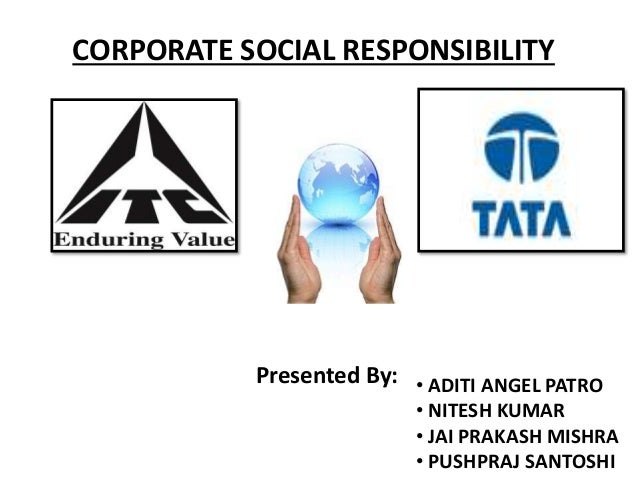 corporate social responsibility case study tata A case study on corporate social responsibility in as a responsibility the studies also revealed that the companies used the corporate social responsibility.