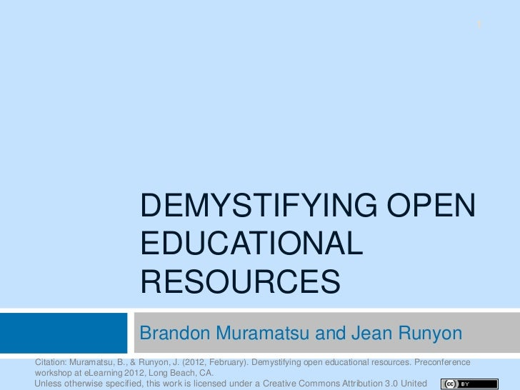 1                          DEMYSTIFYING OPEN                          EDUCATIONAL                          RESOURCES      ...