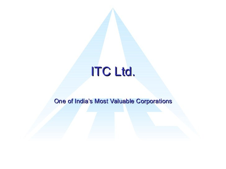 ITC Ltd. One of India's Most Valuable Corporations