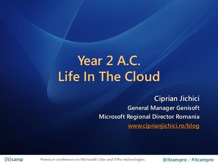 Year 2 A.C.          Life In The Cloud                                                               Ciprian Jichici      ...