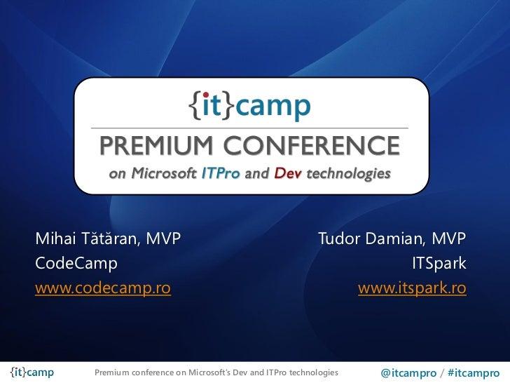 Mihai Tătăran, MVP                                           Tudor Damian, MVPCodeCamp                                    ...