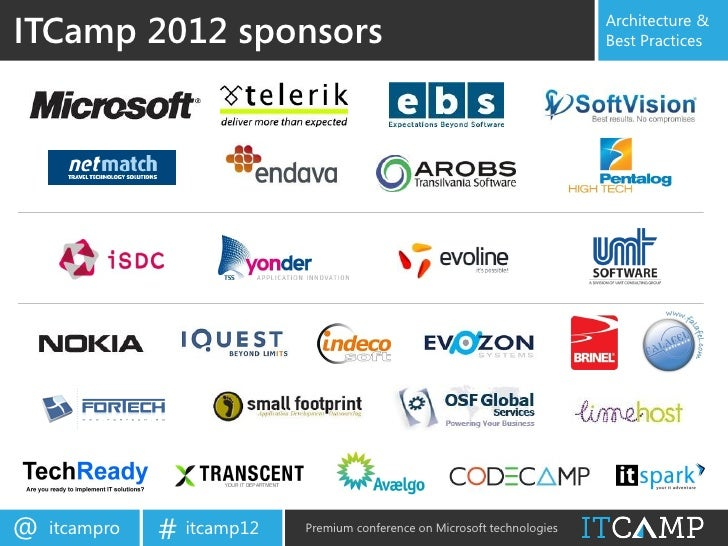ITCamp 2012 sponsors                                                       Architecture &                                 ...