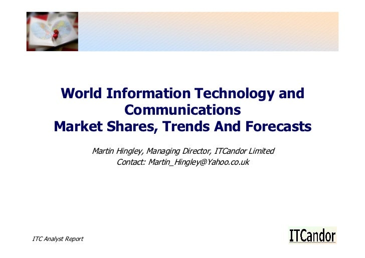 World Information Technology and                 Communications        Market Shares, Trends And Forecasts                ...