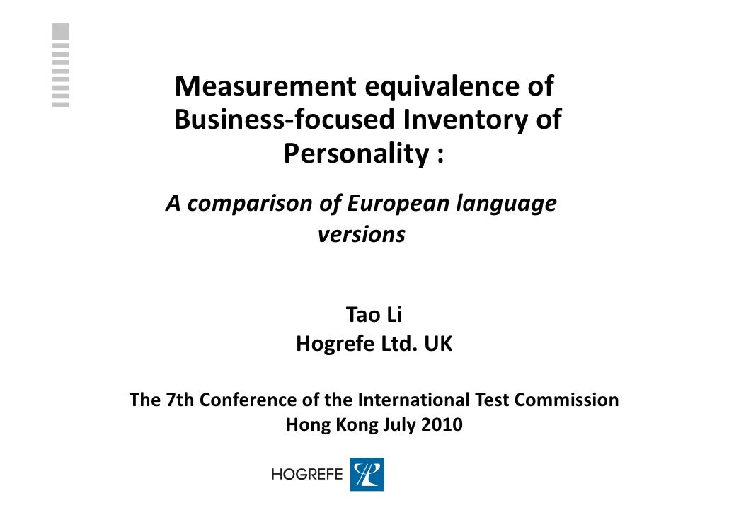 Measurement equivalence of     Business-focused Inventory of             Personality :     A comparison of European langua...