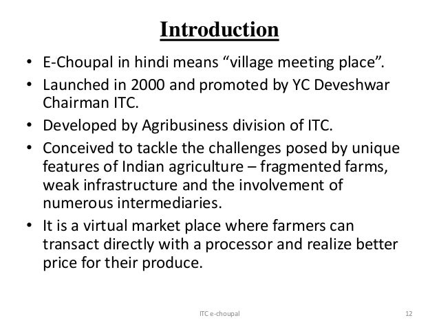 "itc e choupal initiative essay View essay - q4 e-choupal edited from mba 610 at central mich 1  q4 e-choupal edited - 1 what were the old and new physical  ""the itc echoupal initiative."