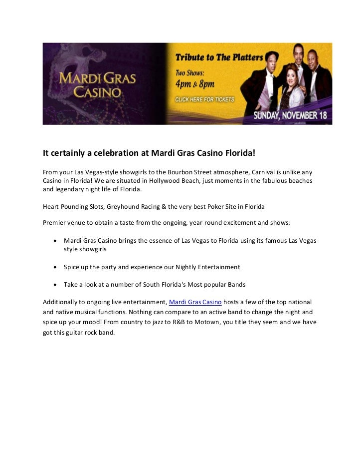 It certainly a celebration at Mardi Gras Casino Florida!From your Las Vegas-style showgirls to the Bourbon Street atmosphe...