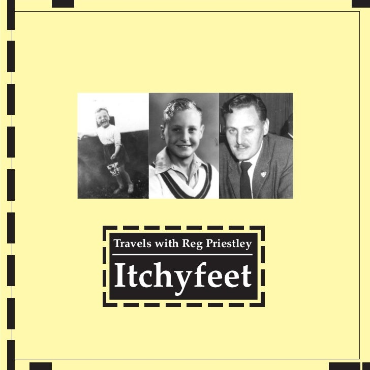 Travels with Reg PriestleyItchyfeet