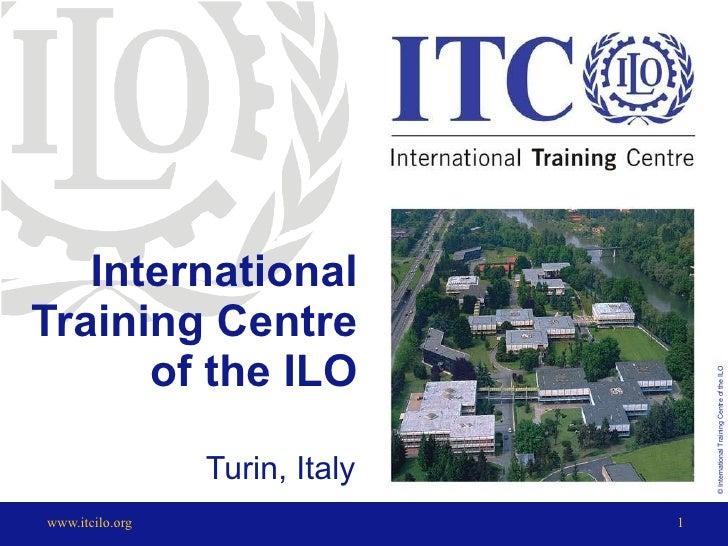 International Training Centre of the ILO Turin, Italy