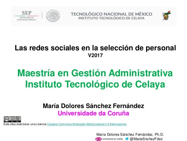 María Dolores Sánchez Fernández, Ph.D. @MariaSnchezFdez María Dolores Sánchez Fernández Universidade da Coruña Esta obra e...