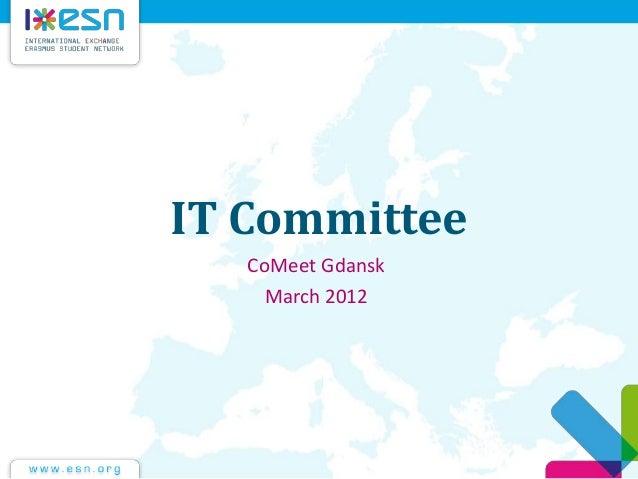 IT Committee CoMeet Gdansk March 2012