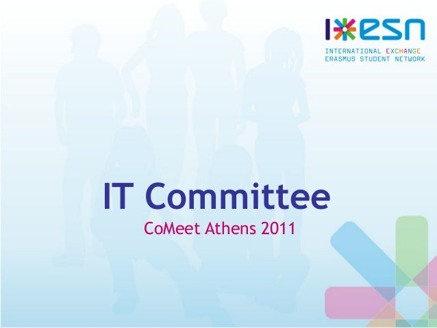 IT Committee CoMeet Athens 2011