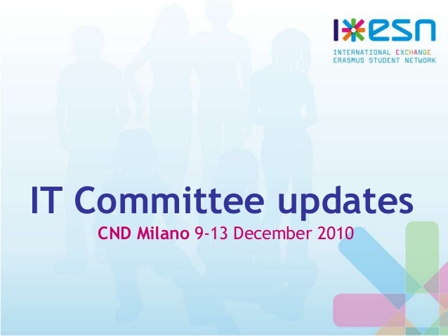 IT Committee updates CND Milano 9-13 December 2010