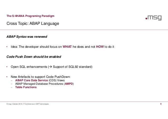 The S/4 HANA Programing Paradigm