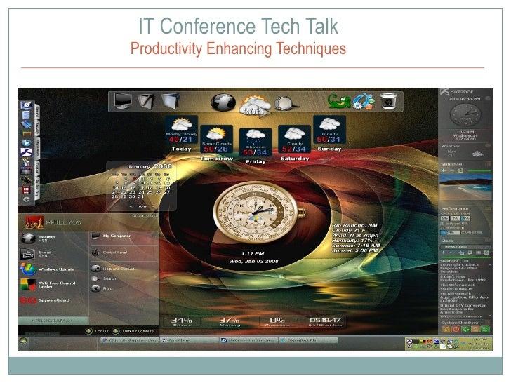 IT Conference Tech Talk Productivity Enhancing Techniques