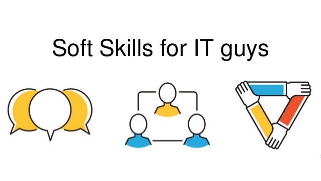 Soft Skills for IT guys