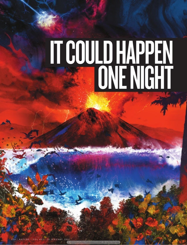 IT COULD HAPPEN                                          ONE NIGHT1 5 4 | N AT U R E | VO L 4 9 3 | 1 0 JA N UA RY 2 0 1 3...