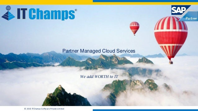Itc partner managed cloud offering infoitchamps itchamps 2015 itchamps software private malvernweather Image collections