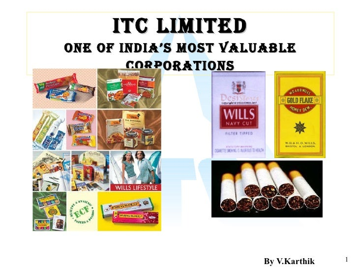 ITC Limited One of India's Most Valuable Corporations By V.Karthik