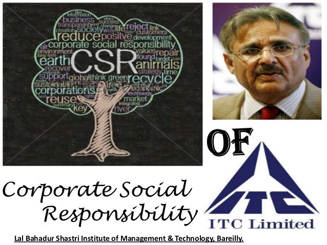 Corporate Social   Responsibility Lal Bahadur Shastri Institute of Management & Technology, Bareilly.