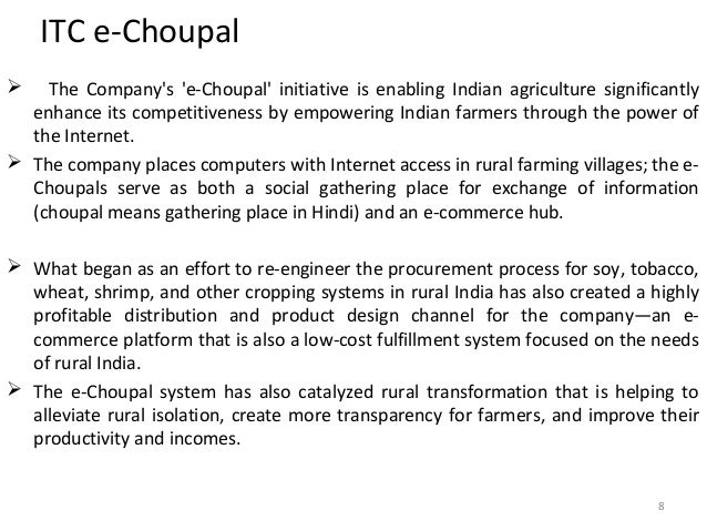 what was itc s motivation for creating the echoupal Itc's way of embedding sustainability in business is a triple bottom line strategy of building economic, social and environmental capital the e-choupal & social and farm forestry.