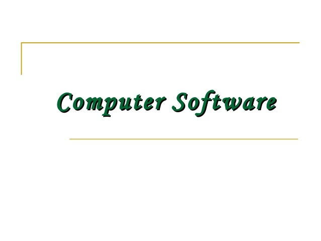 Computer SoftwareComputer Software