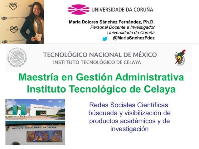 Mar�a Dolores S�nchez Fern�ndez, Ph.D. Personal Docente e Investigador Universidade da Coru�a @MariaSnchezFdez Redes Socia...