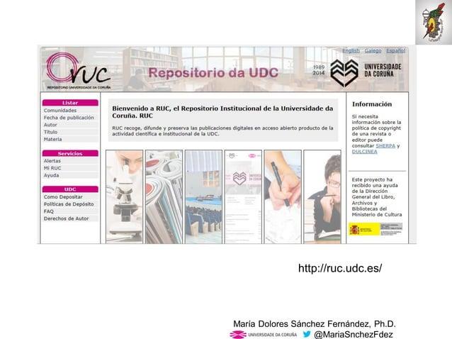 Mar�a Dolores S�nchez Fern�ndez, Ph.D. @MariaSnchezFdez http://ruc.udc.es/