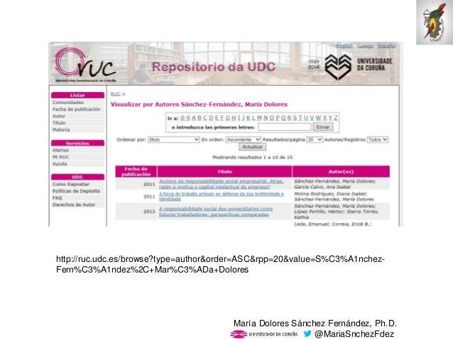 Mar�a Dolores S�nchez Fern�ndez, Ph.D. @MariaSnchezFdez http://ruc.udc.es/browse?type=author&order=ASC&rpp=20&value=S%C3%A...