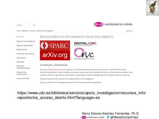 Mar�a Dolores S�nchez Fern�ndez, Ph.D. @MariaSnchezFdez https://www.udc.es/biblioteca/servizos/apoio_investigacion/recurso...
