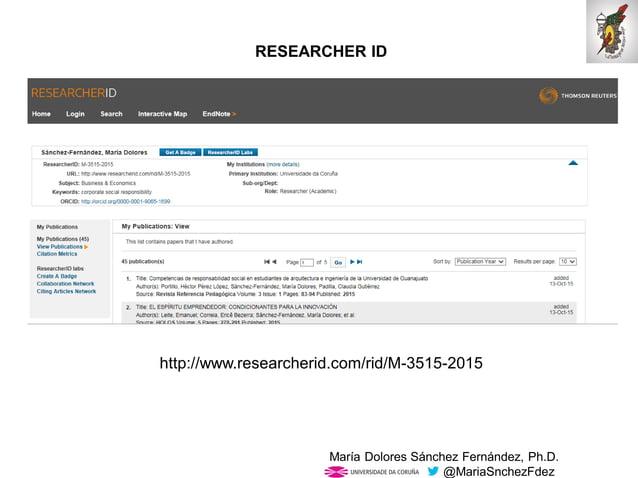 Mar�a Dolores S�nchez Fern�ndez, Ph.D. @MariaSnchezFdez http://www.researcherid.com/rid/M-3515-2015 RESEARCHER ID