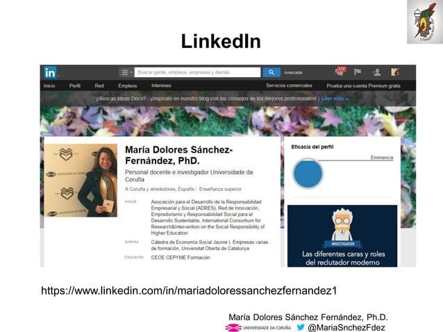 Mar�a Dolores S�nchez Fern�ndez, Ph.D. @MariaSnchezFdez LinkedIn https://www.linkedin.com/in/mariadoloressanchezfernandez1