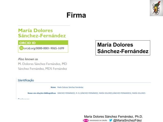 Mar�a Dolores S�nchez Fern�ndez, Ph.D. @MariaSnchezFdez Firma Mar�a Dolores S�nchez-Fern�ndez