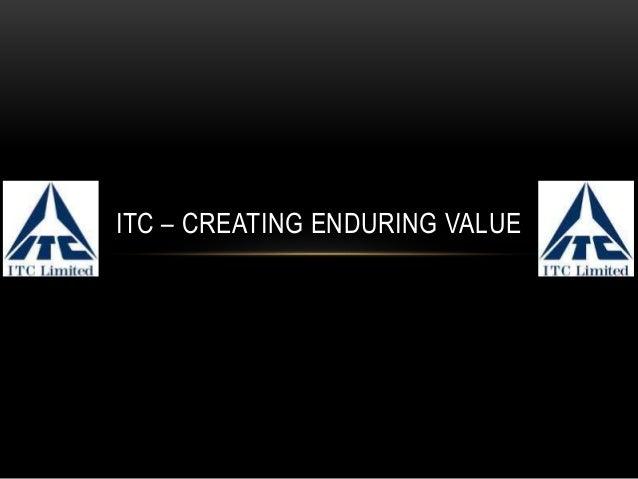 ITC – CREATING ENDURING VALUE